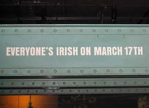 Everyone's Irish on March 17