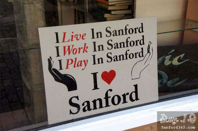 Live, Work, Play in Sanford Sign