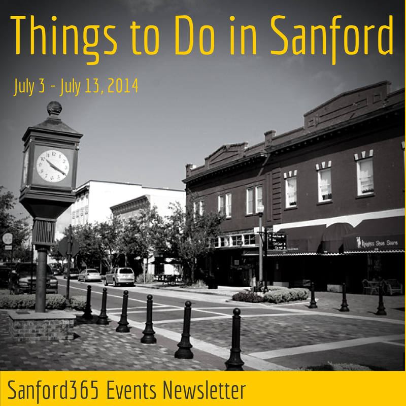 Sanford Events from July 3 – July 13, 2014
