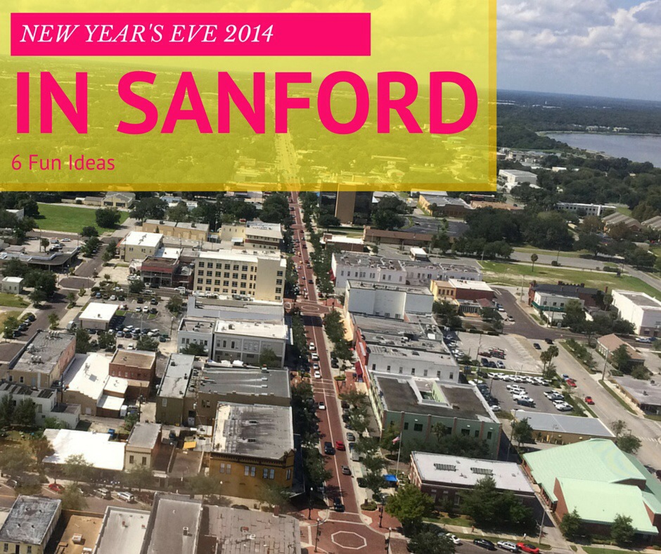 6 Fun Things to Do New Year's Eve in Sanford