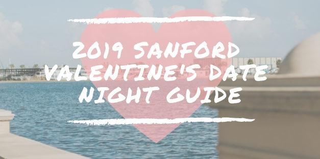 Date Night Ideas for Valentine's Day 2019 in Sanford