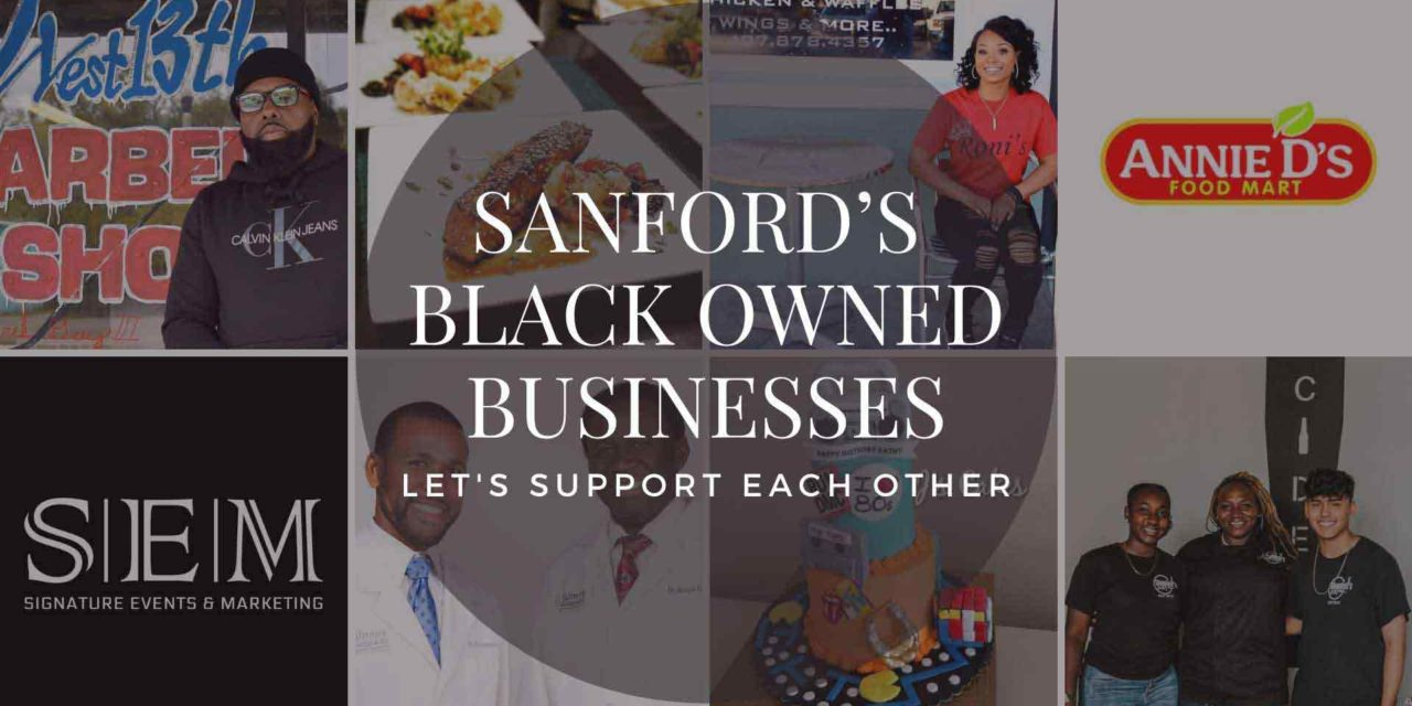 Let's support each other – Sanford's Black Owned Businesses