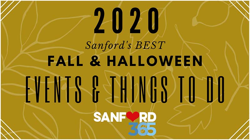 Sanford S Best Fall Halloween Events And Things To Do 2020 Sanford 365