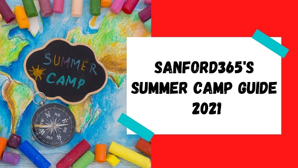 SANFORD365'S 2021 SUMMER ACTIVITIES & CAMP GUIDE