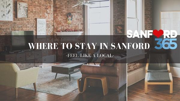 WHERE TO STAY IN SANFORD, FL – Feel like a local